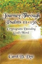 Journey Through Psalms 111-150