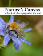 Nature's Canvas, a Book of Photographs for the Soul