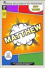 Superhero Matthew