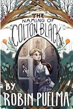 The Naming of Colton Black