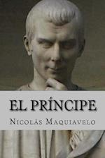 El Principe (Spanish Edition)