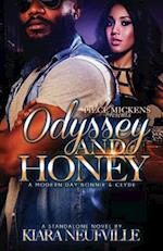 Odyssey and Honey a Modern Day Bonnie Clyde af Kiara Neufville
