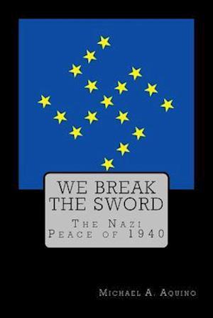 We Break the Sword