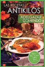 Las Recetas Antikilos. Adelgazar Comiendo af D. Jose Vargas Padilla