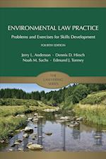 Environmental Law Practice (The Lawyering)