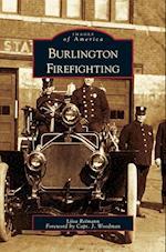 Burlington Firefighting af Liisa Reimann