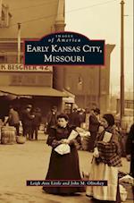 Early Kansas City, Missouri