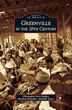 Greenville in the 20th Century