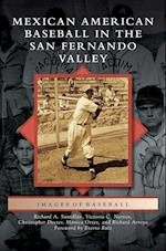 Mexican American Baseball in the San Fernando Valley