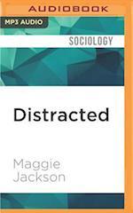 Distracted af Maggie Jackson