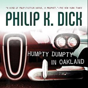 Humpty Dumpty in Oakland af Philip K. Dick