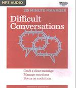 Difficult Conversations (Hbr 20 minute Manager)