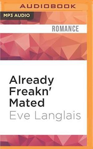 Lydbog, CD Already Freakn' Mated af Eve Langlais