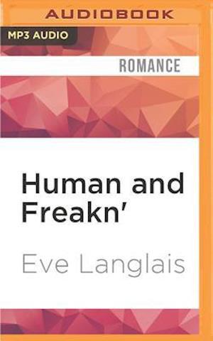 Lydbog, CD Human and Freakn' af Eve Langlais
