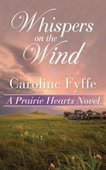 Whispers on the Wind (Prairie Hearts)