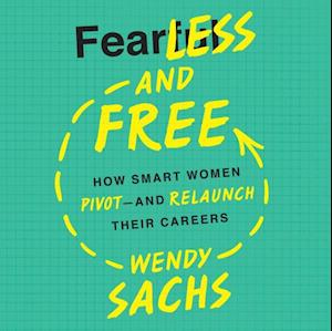 Fearless and Free af Wendy Sachs
