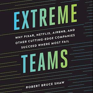 Extreme Teams af Robert Bruce Shaw