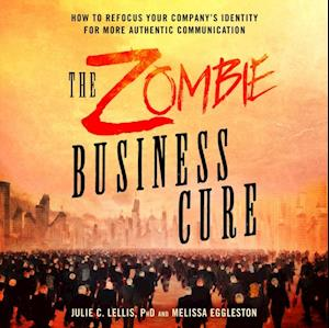 Zombie Business Cure af Melissa Eggleston, Julie Lellis