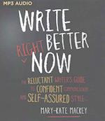 Write Better Right Now