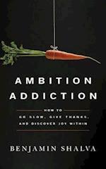 Ambition Addiction (nr. 5)