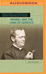 Mendel and the Laws of Genetics