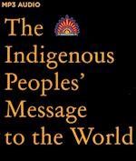 The Indigenous Peoples' Message to the World