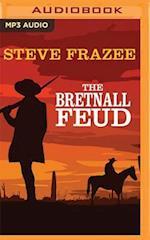 The Bretnall Feud