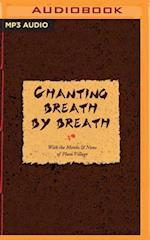 Chanting Breath by Breath