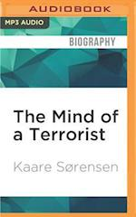 The Mind of a Terrorist