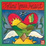Follow Your Heart 2018 Calendar