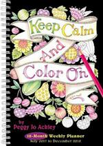 Keep Calm & Color on by Peggy Jo Ackley 2018 Engagement Calendar