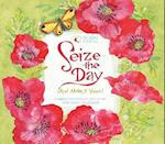 Seize the Day and Make It Yours 2018 Calendar