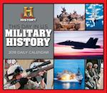 This Day in U.S. Military History 2018 Daily Calendar