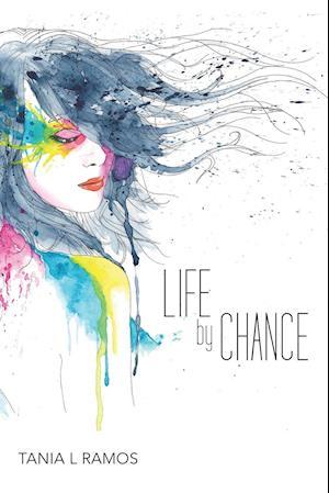 Bog, hæftet Life by Chance af Tania L Ramos