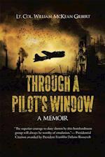 Through a Pilot's Window af Lt. Col. William Mckean Gilbert