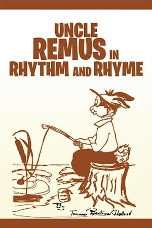 Uncle Remus in Rhythm and Rhyme