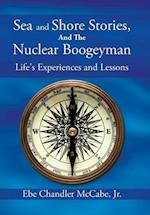 Sea and Shore Stories, and the Nuclear Boogeyman