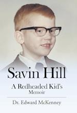 Savin Hill: A Redheaded Kid's Memoir af Dr. Edward Mckenney