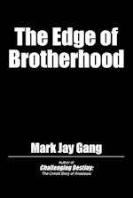 The Edge of Brotherhood