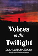 Voices in the Twilight