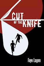 Cut of the Knife af Faye Lagen