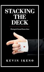 Stacking the Deck: Winning the Personal Finance Game af Kevin Ikeno