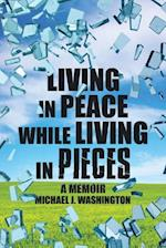 Living in Peace While Living in Pieces