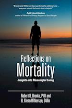 Reflections on Mortality: Insights into Meaningful Living