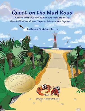 Bog, hæftet Quest on the Marl Road: Children of the Bluff Series af Kathleen Bodden-Harris