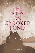 The House on Crooked Pond