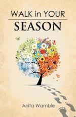 Walk in Your Season