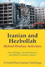 Iranian and Hezbollah Hybrid Warfare Activities