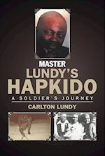 Master Lundy's Hapkido: A Soldier's Journey af Carlton Lundy