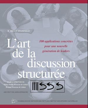 Bog, paperback L'Art de La Discussion Structuree af Brian Stanfield